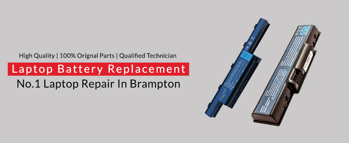 Laptop Battery Replacement In Brampton