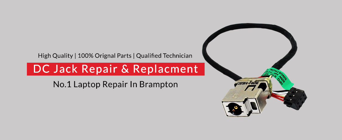 Laptop DC Jack Repair In Brampton - Technosys Computer Inc New