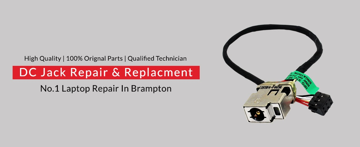 Laptop DC Jack Repair In Brampton - Technosys Computer Inc