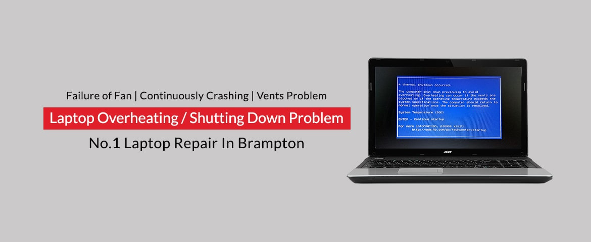 Laptop Shutting Down Problem or Overheating In Brampton - Technosys Computer Inc-min