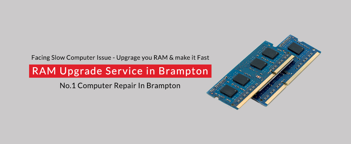 RAM Upgrade Service in Brampton
