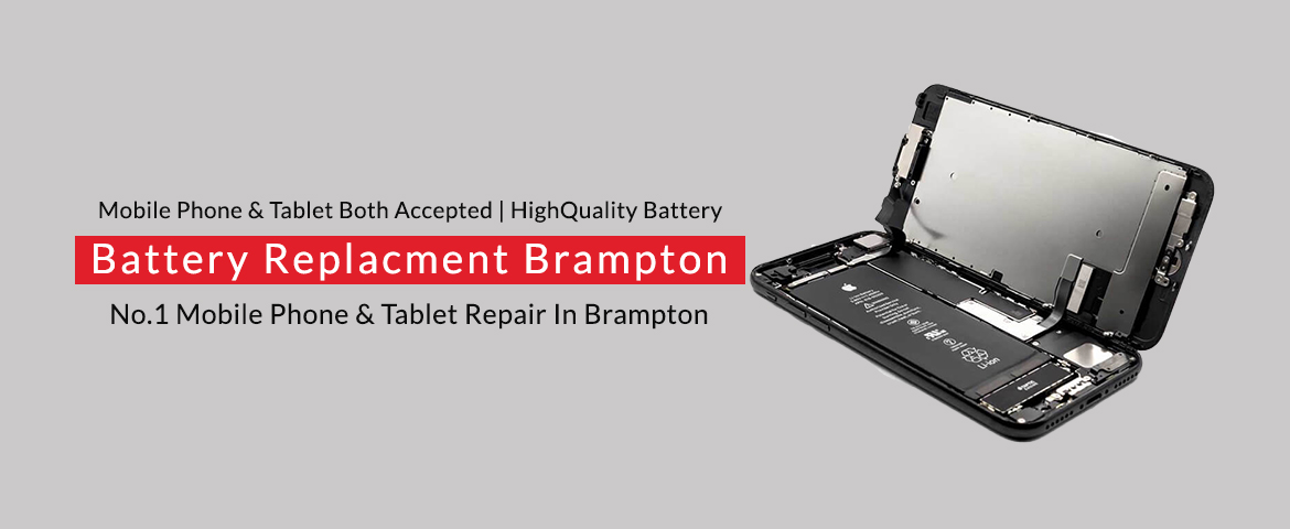 Tablet & Cell Phone Battery Replacement in Brampton